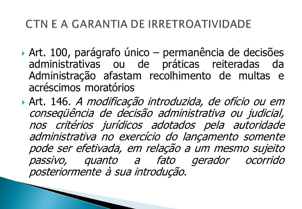 CTN E A GARANTIA DE IRRETROATIVIDADE