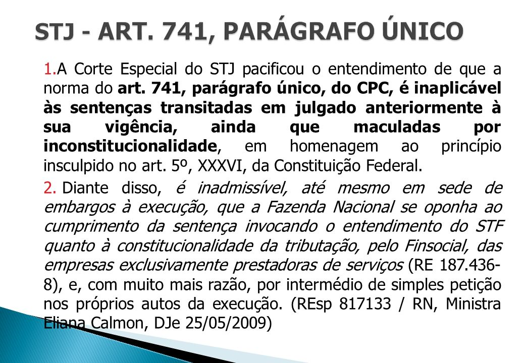 STJ - ART. 741, PARÁGRAFO ÚNICO