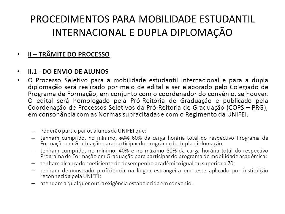 PROCEDIMENTOS PARA MOBILIDADE ESTUDANTIL INTERNACIONAL E DUPLA DIPLOMAÇÃO