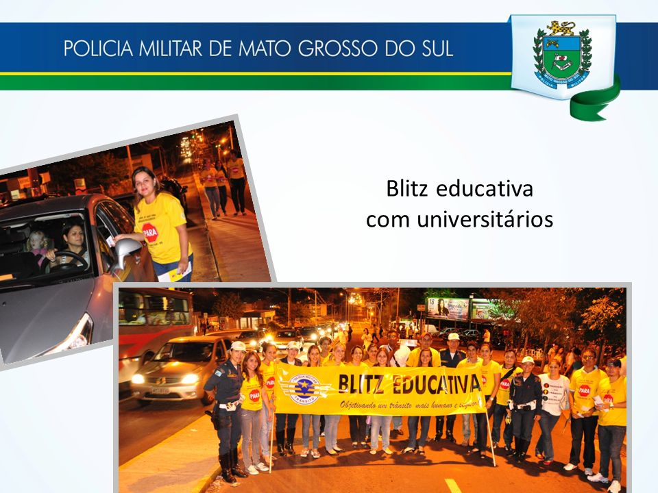 Blitz educativa com universitários