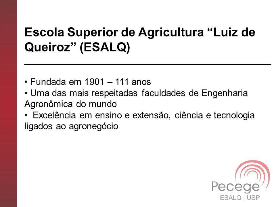 Escola Superior de Agricultura Luiz de Queiroz (ESALQ)