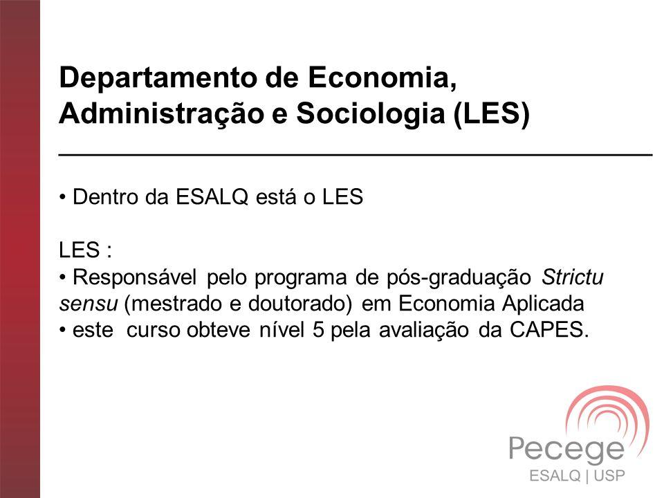 Departamento de Economia, Administração e Sociologia (LES)