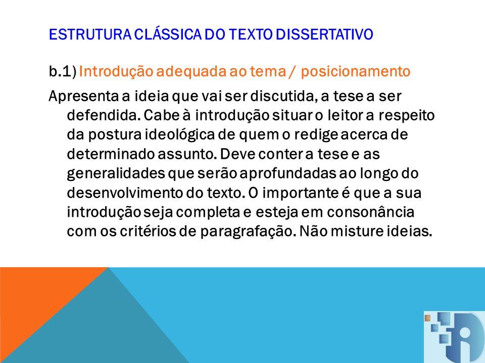 ESTRUTURA CLÁSSICA DO TEXTO DISSERTATIVO b