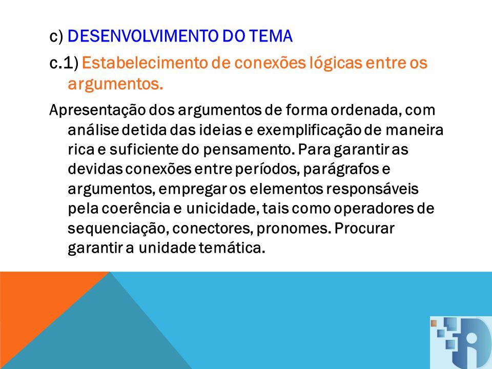 c) DESENVOLVIMENTO DO TEMA