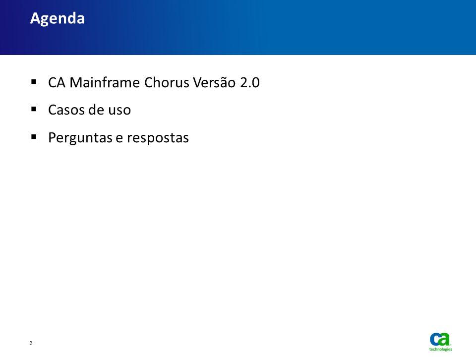 Agenda CA Mainframe Chorus Versão 2.0 Casos de uso
