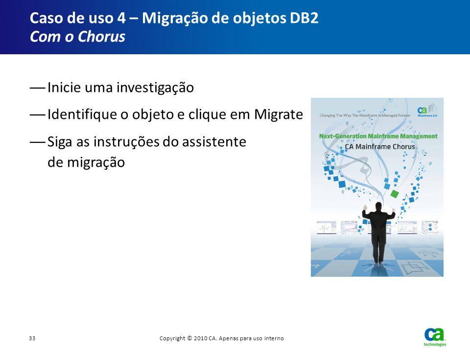 Caso de uso 4 – Migração de objetos DB2 Com o Chorus