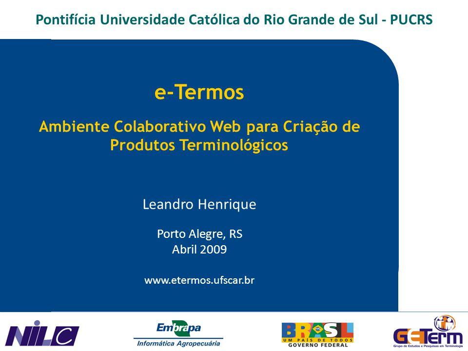 e-Termos Pontifícia Universidade Católica do Rio Grande de Sul - PUCRS