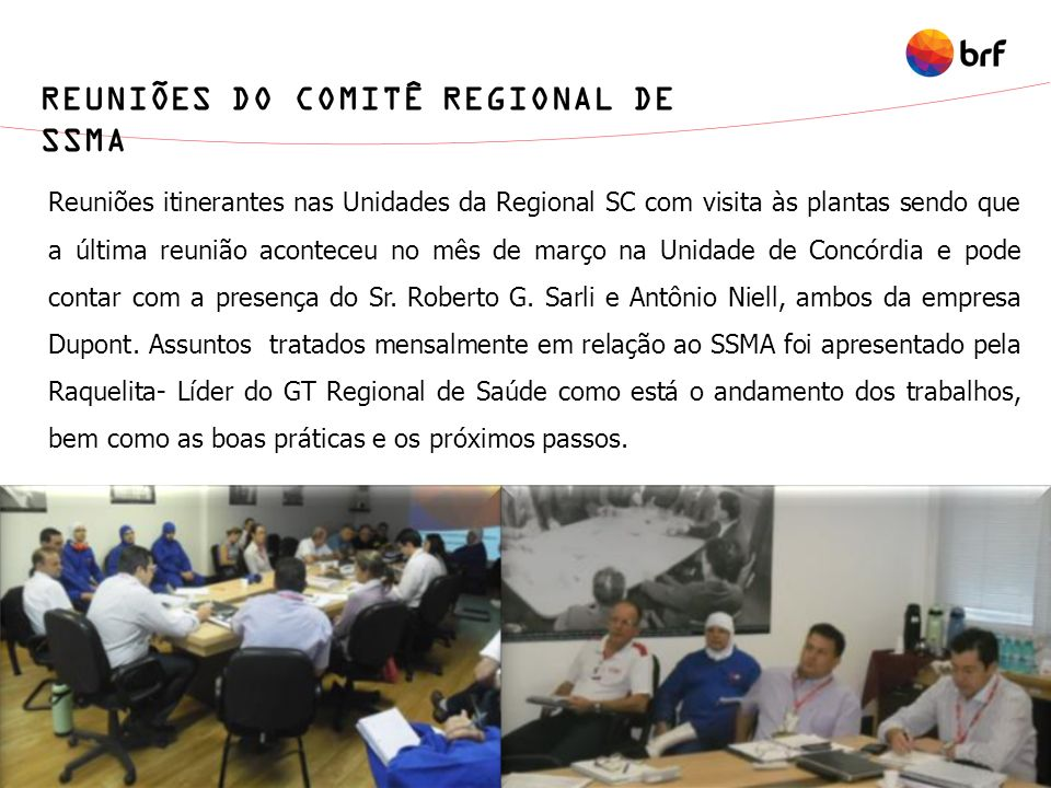 REUNIÕES DO COMITÊ REGIONAL DE SSMA