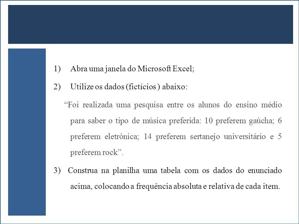 Abra uma janela do Microsoft Excel;