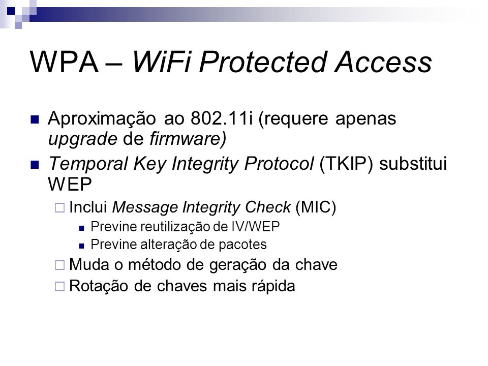 WPA – WiFi Protected Access