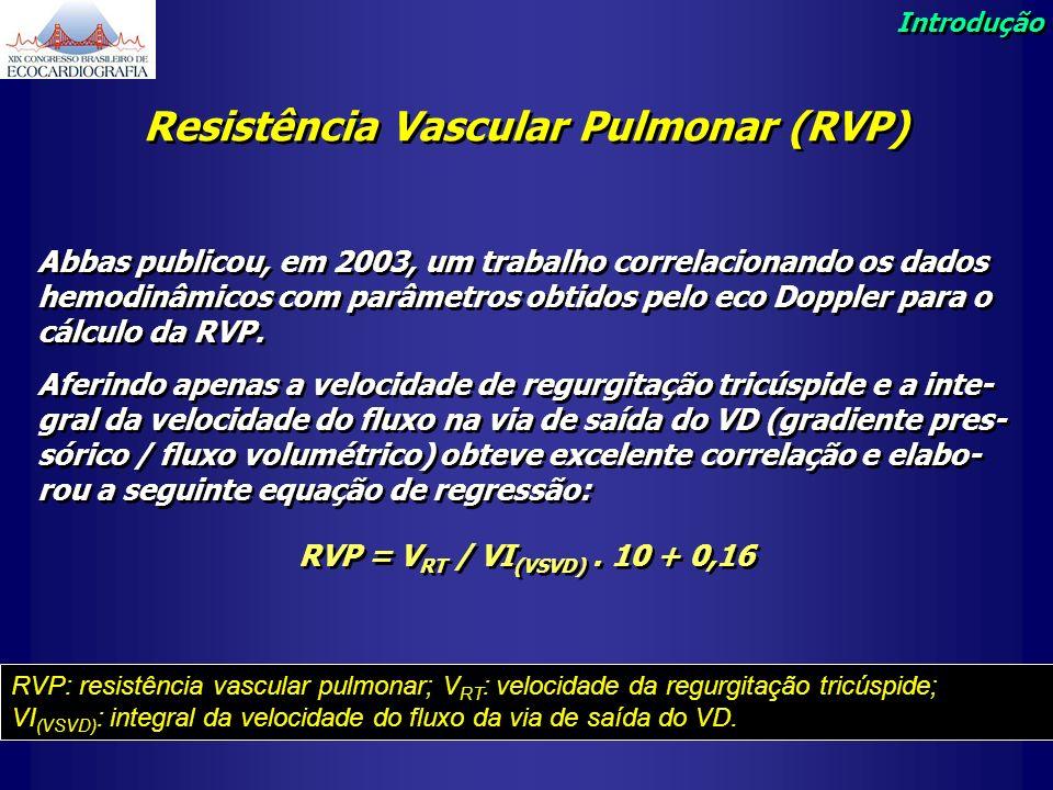 Resistência Vascular Pulmonar (RVP)