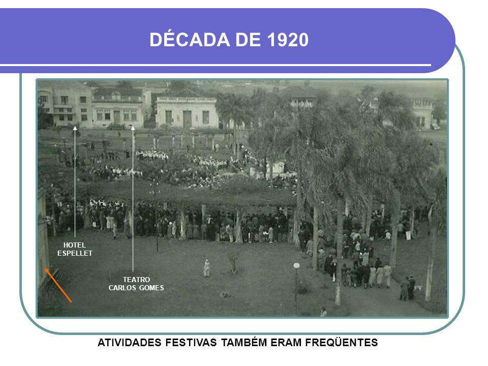ATIVIDADES FESTIVAS TAMBÉM ERAM FREQÜENTES