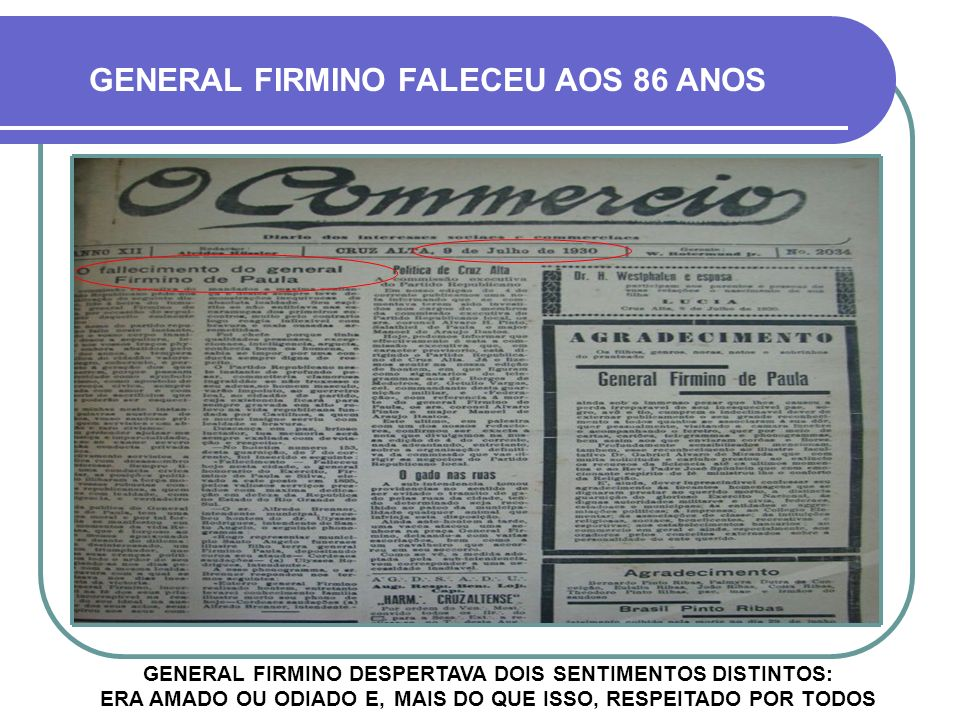 GENERAL FIRMINO FALECEU AOS 86 ANOS