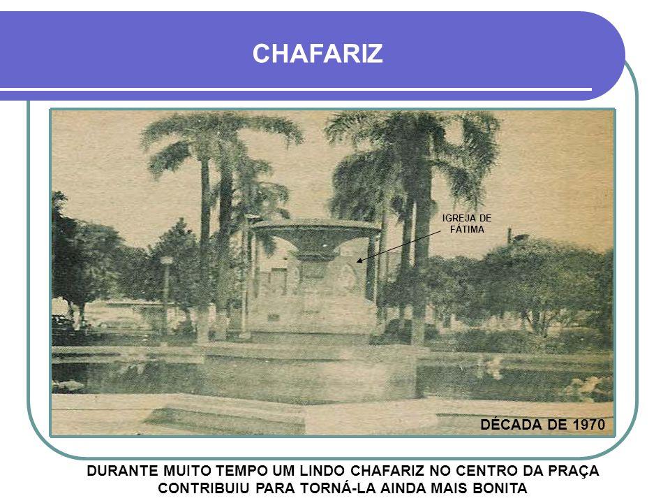 CHAFARIZ IGREJA DE FÁTIMA. DÉCADA DE 1970.