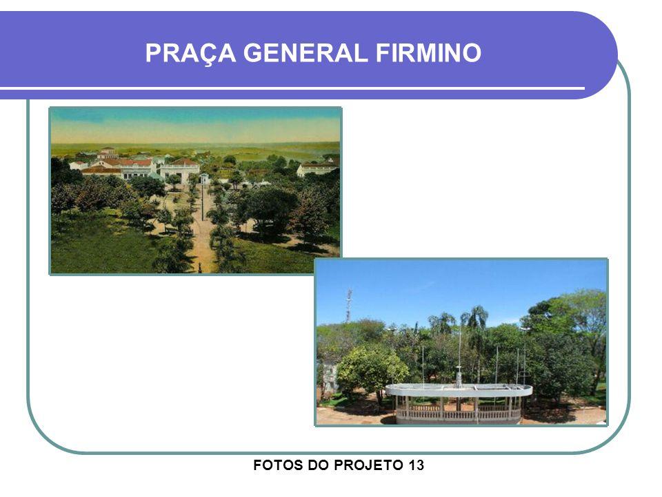 PRAÇA GENERAL FIRMINO FOTOS DO PROJETO 13
