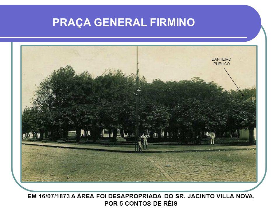 PRAÇA GENERAL FIRMINO BANHEIRO PÚBLICO.
