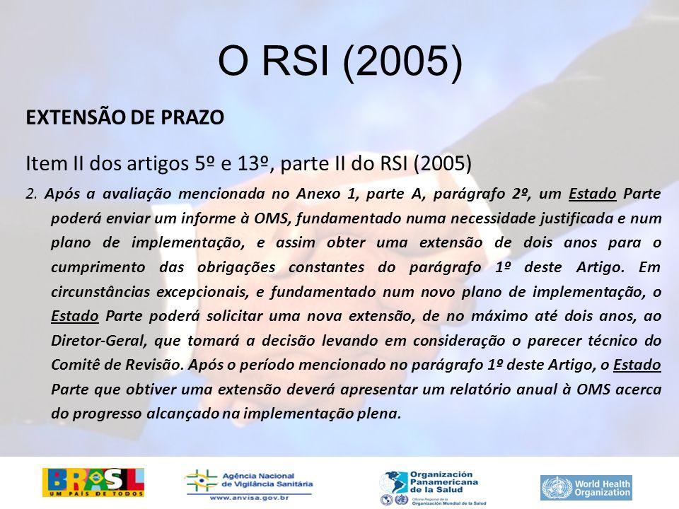 O RSI (2005) EXTENSÃO DE PRAZO