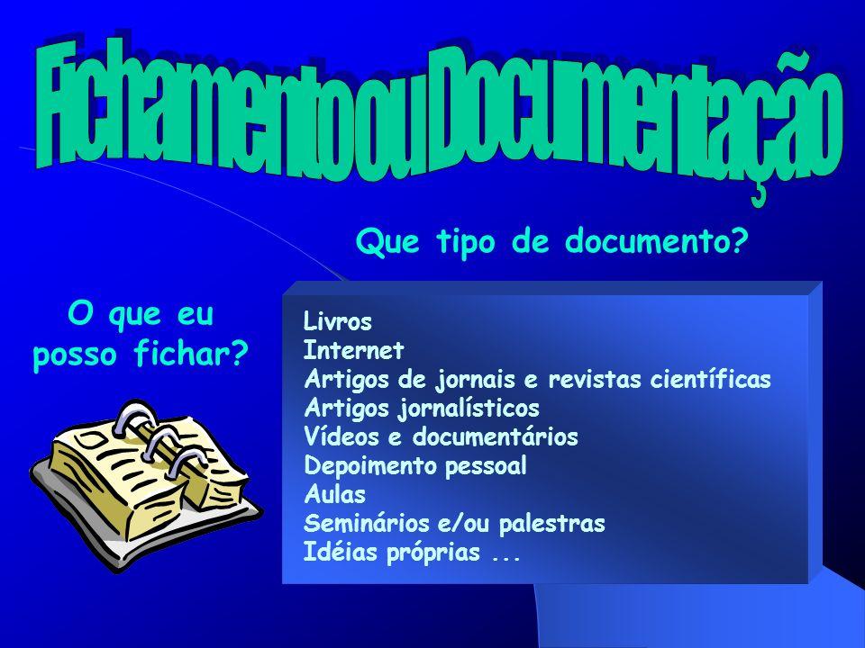 Fichamento ou Documentação