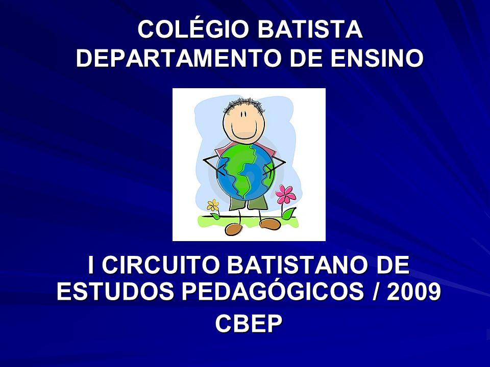 COLÉGIO BATISTA DEPARTAMENTO DE ENSINO