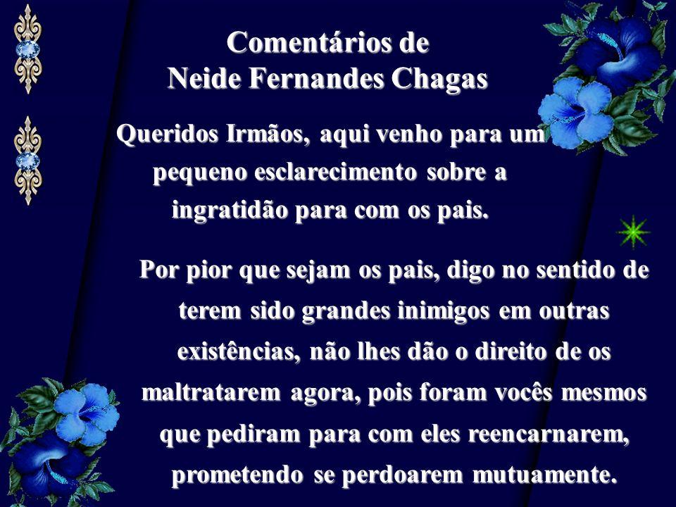 Comentários de Neide Fernandes Chagas