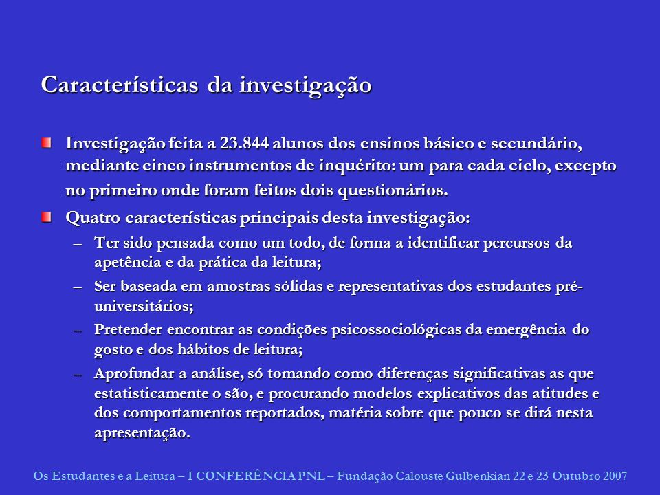 Características da investigação