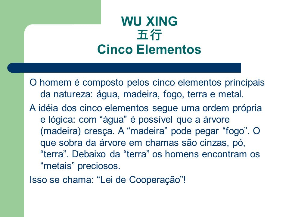 WU XING 五行 Cinco Elementos