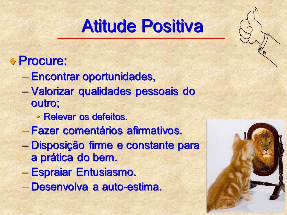 Atitude Positiva Procure: Encontrar oportunidades,