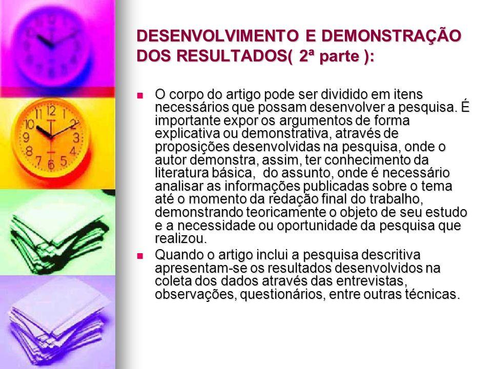 DESENVOLVIMENTO E DEMONSTRAÇÃO DOS RESULTADOS( 2ª parte ):