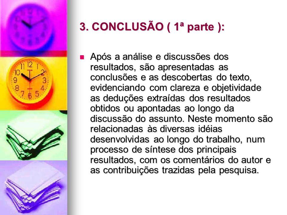 3. CONCLUSÃO ( 1ª parte ):