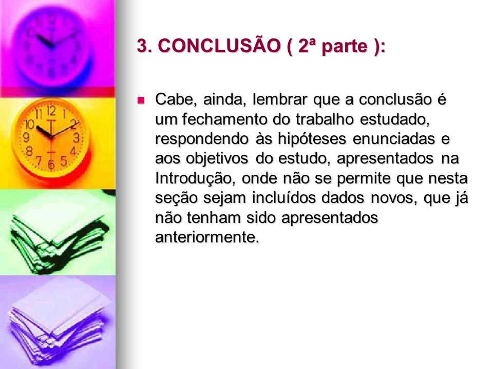 3. CONCLUSÃO ( 2ª parte ):