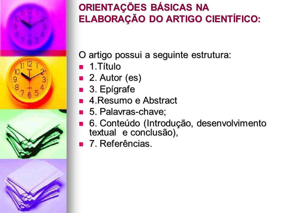 ORIENTAÇÕES BÁSICAS NA ELABORAÇÃO DO ARTIGO CIENTÍFICO: