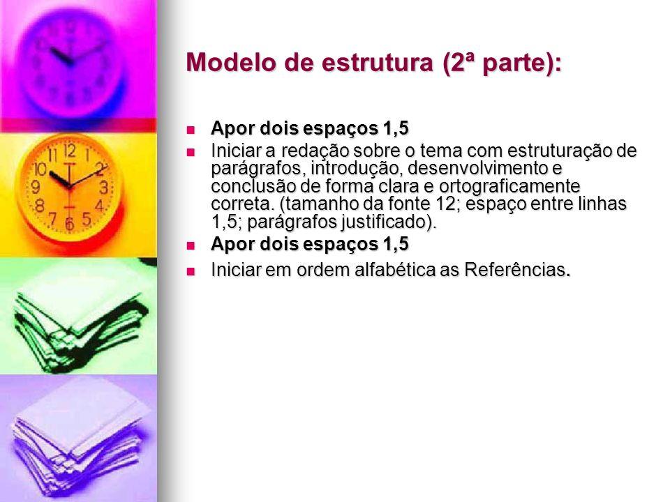 Modelo de estrutura (2ª parte):