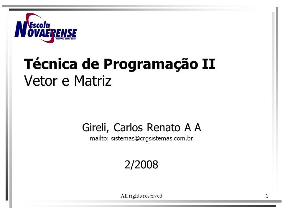 Técnica de Programação II Vetor e Matriz