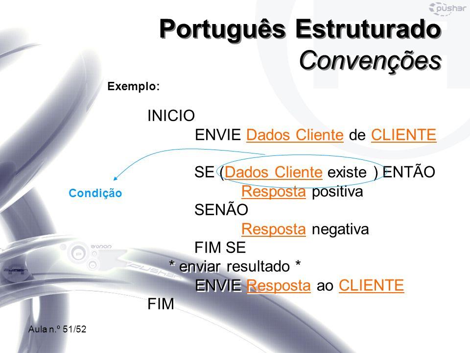 Português Estruturado Convenções