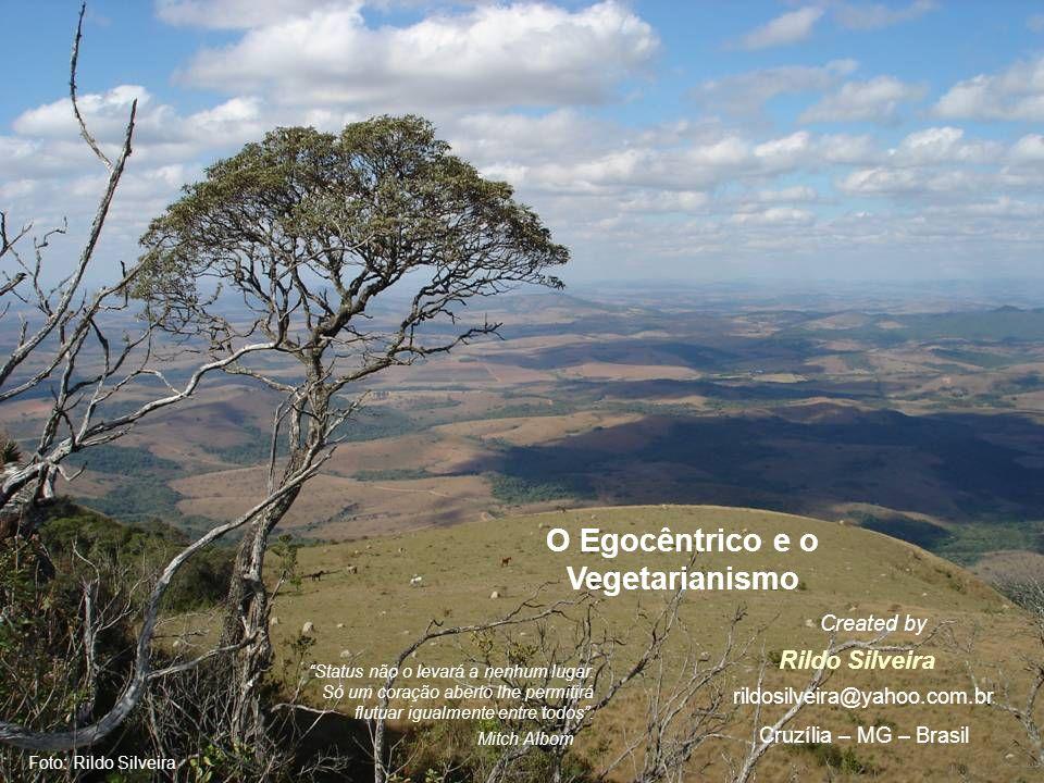 O Egocêntrico e o Vegetarianismo