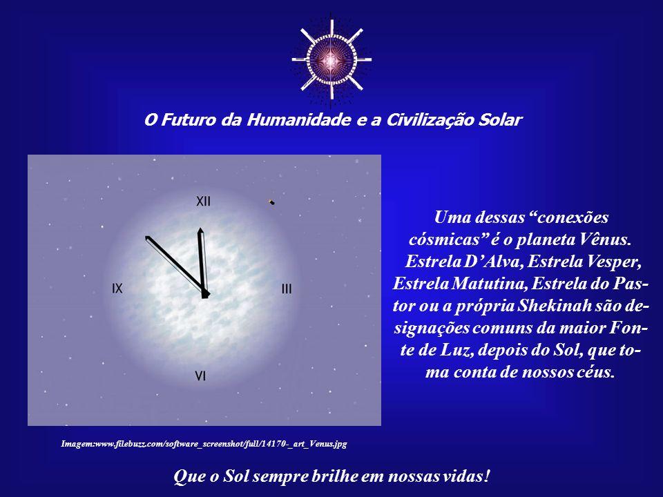 ☼ Uma dessas conexões cósmicas é o planeta Vênus.