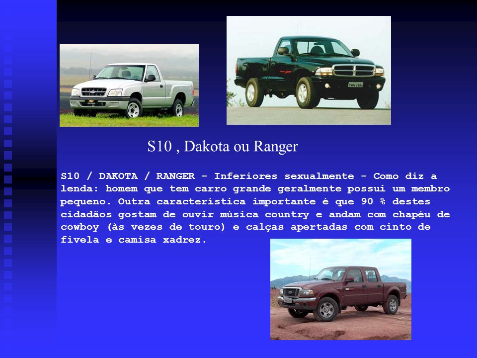 S10 , Dakota ou Ranger