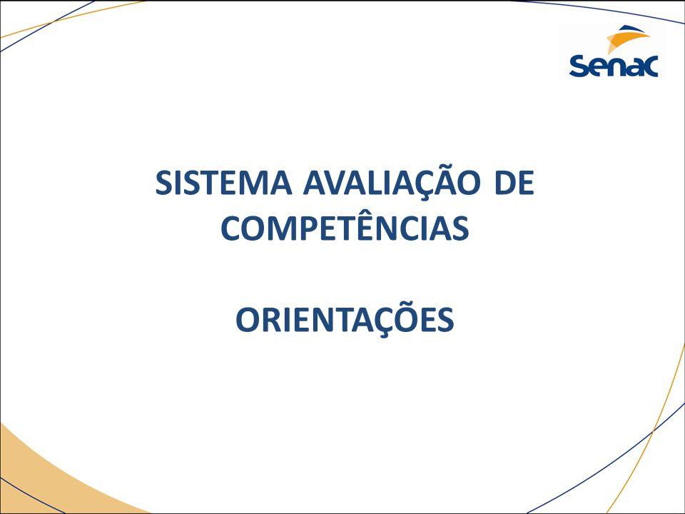 SISTEMA AVALIAÇÃO DE COMPETÊNCIAS