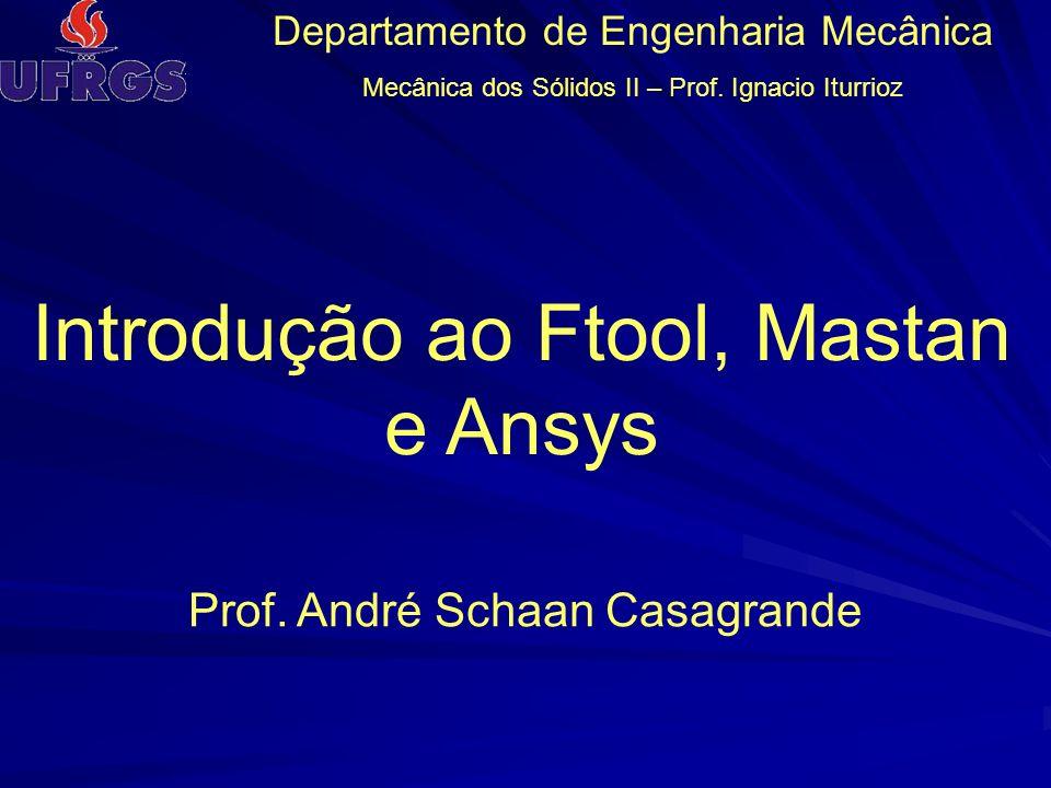 Introdução ao Ftool, Mastan e Ansys