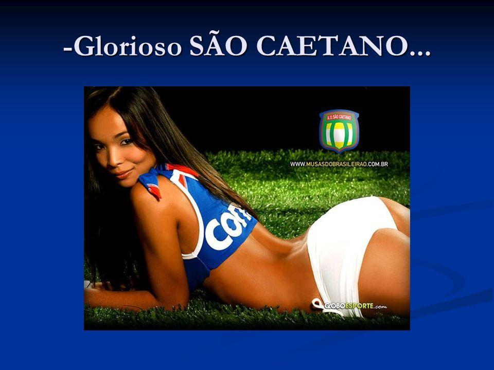 -Glorioso SÃO CAETANO...
