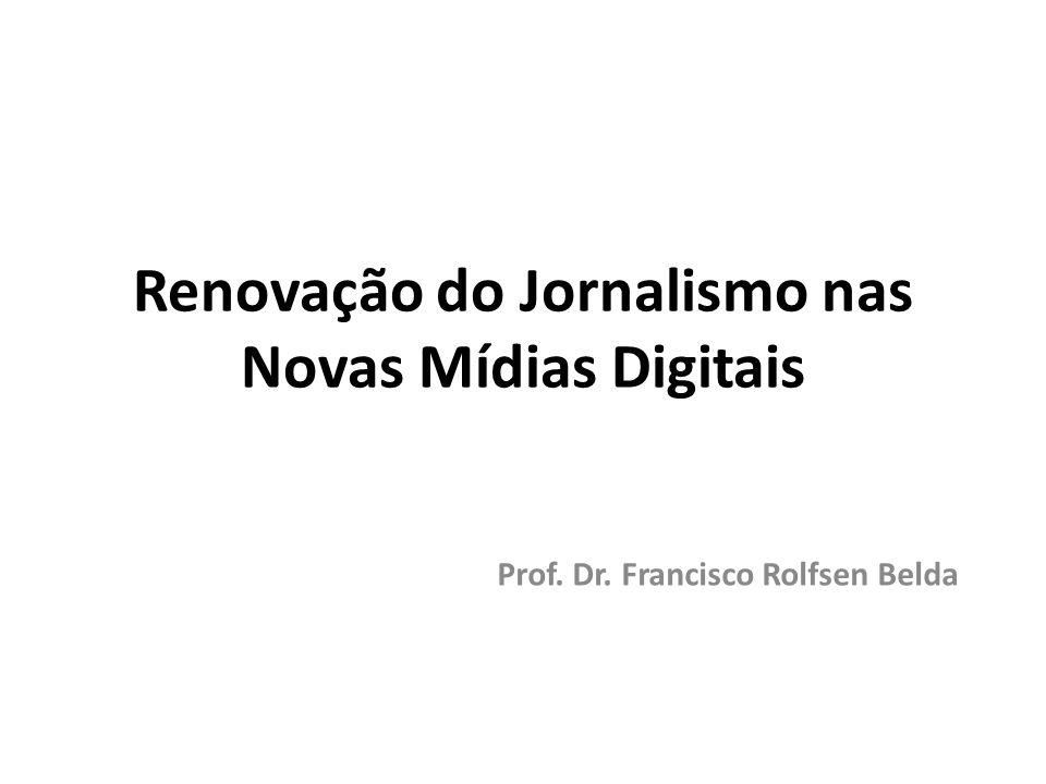 Renovação do Jornalismo nas Novas Mídias Digitais