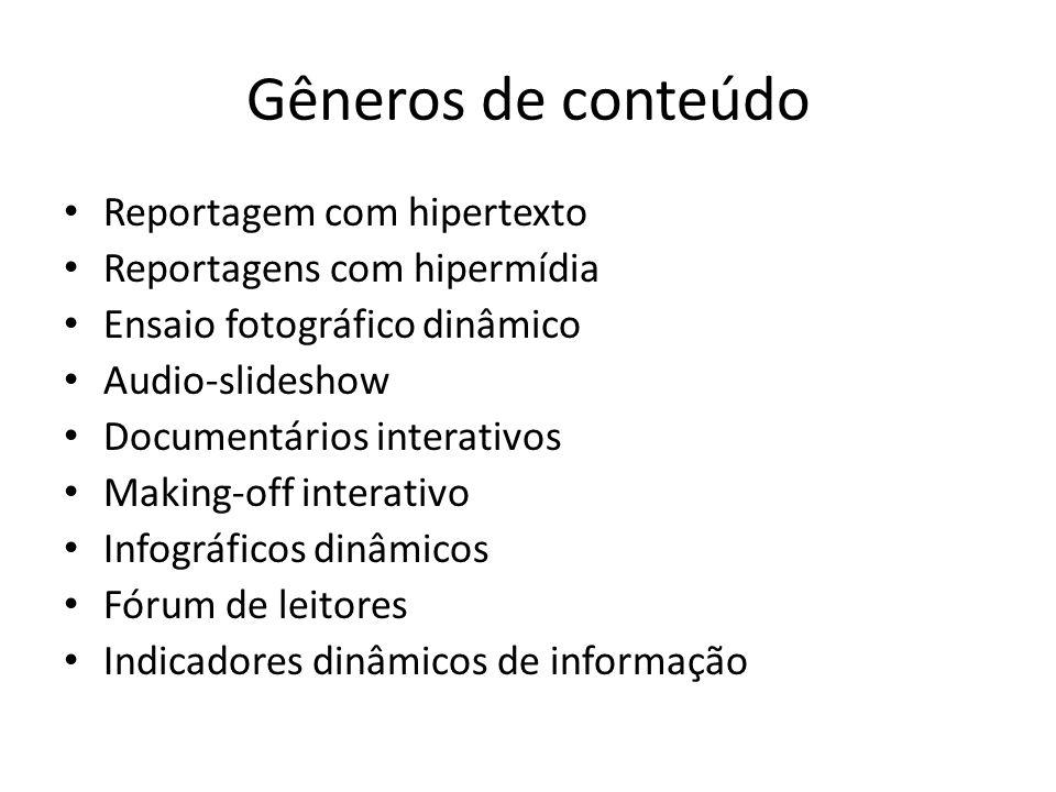 Gêneros de conteúdo Reportagem com hipertexto