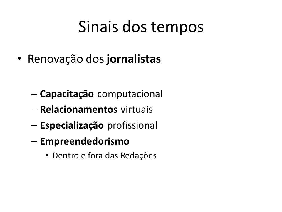 Sinais dos tempos Renovação dos jornalistas Capacitação computacional