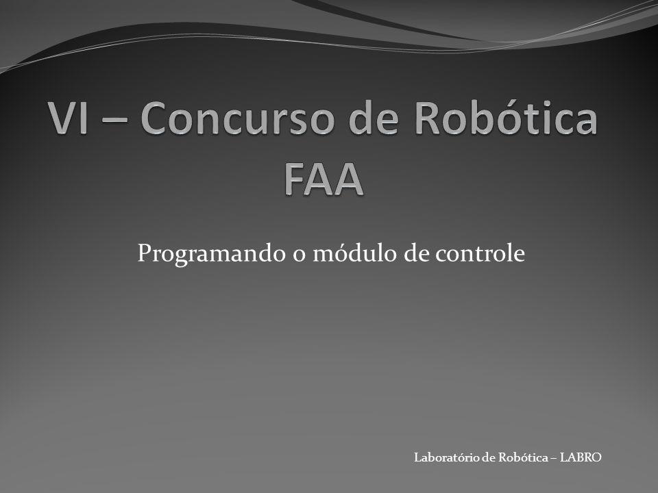 VI – Concurso de Robótica FAA