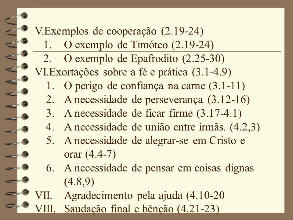 V.Exemplos de cooperação (2.19-24)