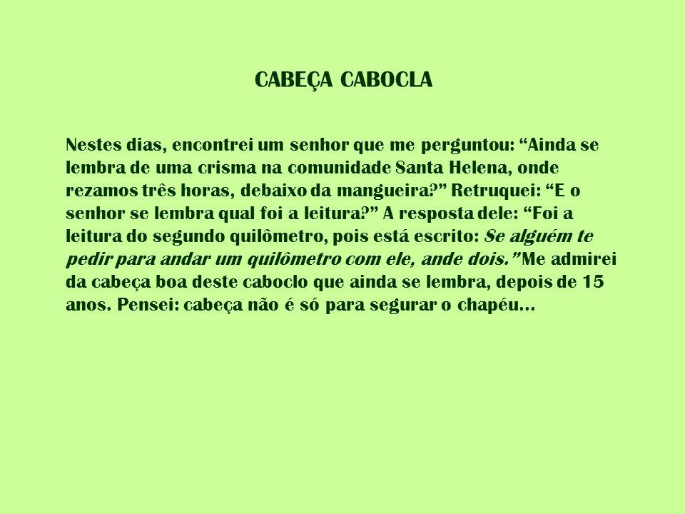 CABEÇA CABOCLA