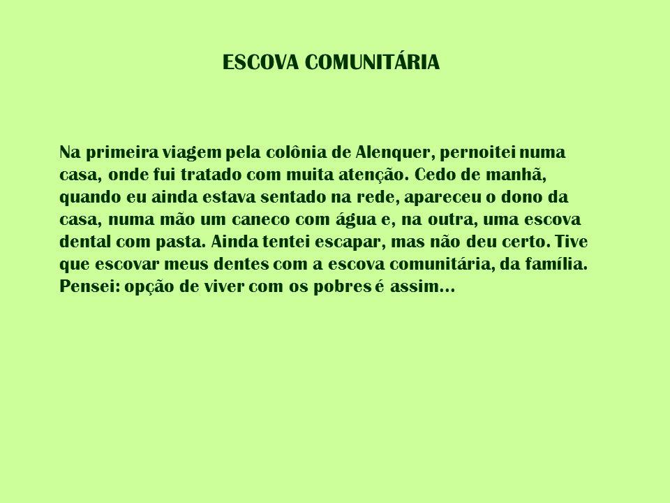 ESCOVA COMUNITÁRIA