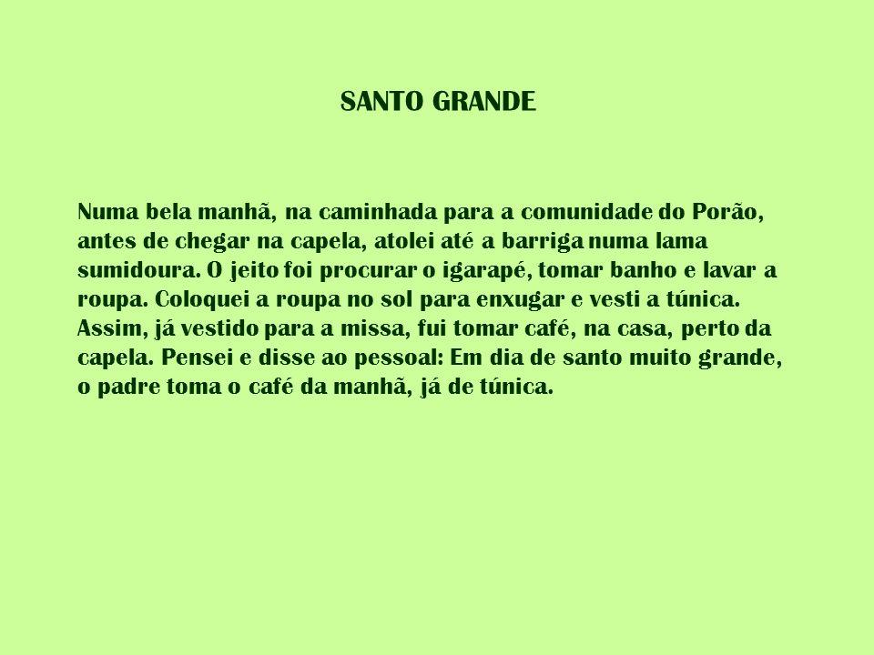 SANTO GRANDE
