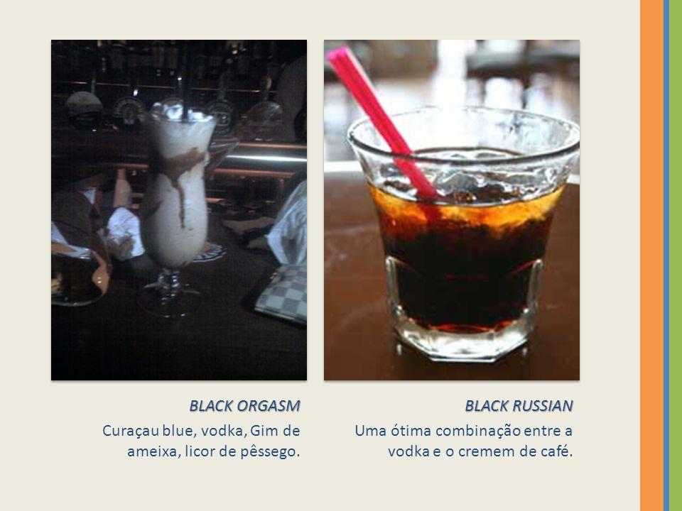 BLACK ORGASM Curaçau blue, vodka, Gim de ameixa, licor de pêssego.