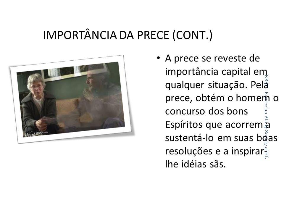 IMPORTÂNCIA DA PRECE (CONT.)